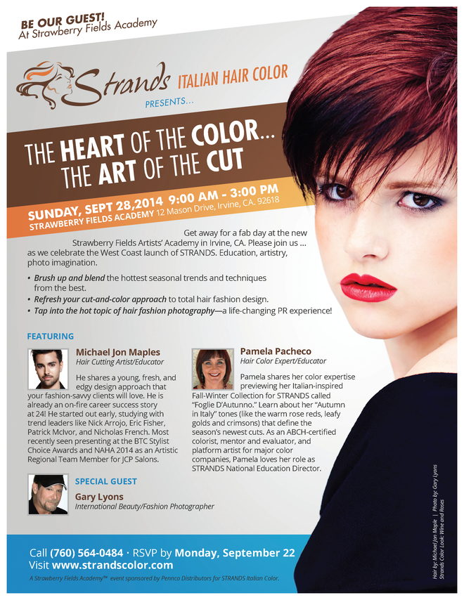 Strands Italian Hair Color Invites You to Strawberry Fields with Michael Jon Maples and Pamela Pacheco RSVP 760-564-0484